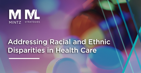Addressing Racial and Ethnic Disparities in Health Care