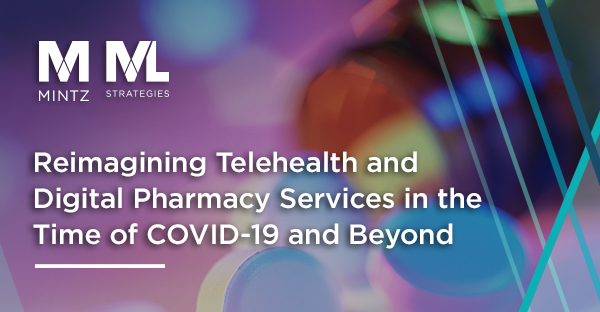 Reimagining Telehealth and Digital Pharmacy Services in the Time of COVID-19 and Beyond