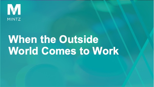 Session 2 - When the Outside World Comes to Work